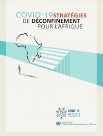COVID-19 stratégies de déconfinement pour l'Afrique