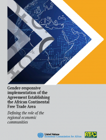 Gender-responsive implementation of the Agreement Establishing the African Continental Free Trade Area: defining the role of the regional economic communities