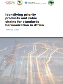 Identifying priority products and value chains for standards harmonization in Africa: technical study
