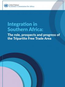 Integration in Southern Africa: The role, prospects and progress of the Tripartite Free Trade Area