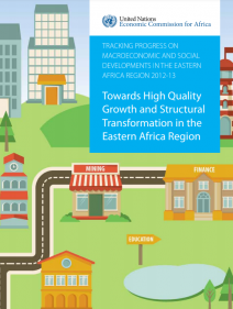 Towards high quality growth and structural transformation in the Eastern Africa Region
