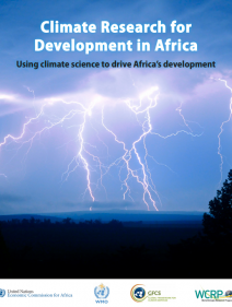 Climate Research for Development in Africa Using climate science to drive Africa's development