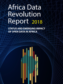 Africa data revolution report 2018 - Status and emerging impact of open data in Africa