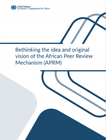 Rethinking the idea and original vision of the African Peer Review Mechanism (APRM)