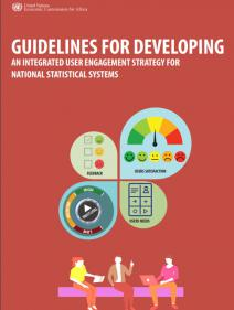 Guidelines for Developing an Integrated User Engagement Strategy for National Statistical Systems