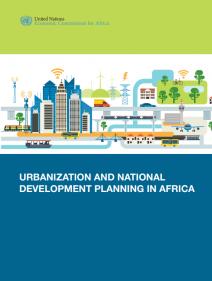 Urbanization and National Development Planning in Africa