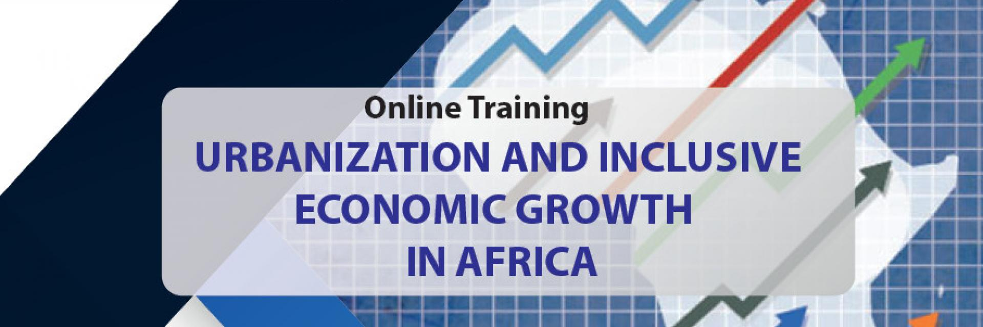 Urbanization and Inclusive Economic Growth in Africa